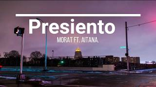 Presiento   Morat Ft. Aitana (Letra).