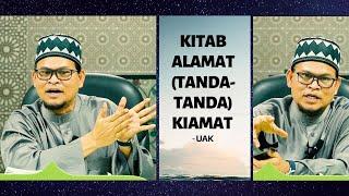 USTAZ ABDULLAH KHAIRI - ALAMAT (TANDA-TANDA) KIAMAT