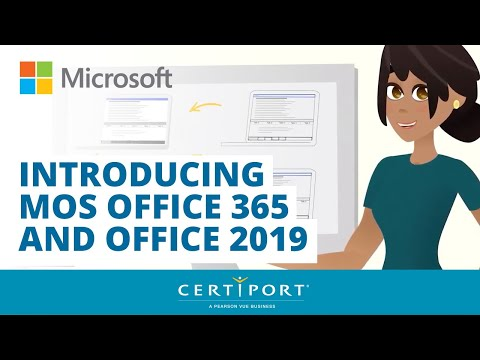 Introducing Microsoft Office Specialist Office 365 and Office 2019 ...