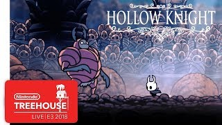 Hollow Knight Gameplay - Nintendo Treehouse: Live   E3 2018