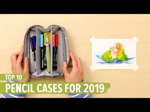 Top 10 Pencil Cases For 2019