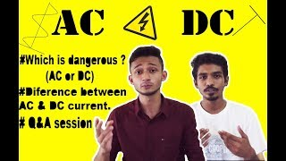 (AC/DC) Which is More Dangerous ? Explanation about AC & DC|| Ashiq's Theory