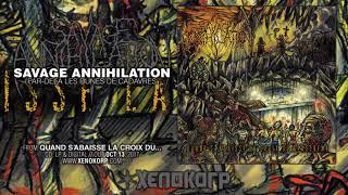 """SAVAGE ANNIHILATION """"Quand s'abaisse la croix du blasphème"""" [Full Album HD]"""