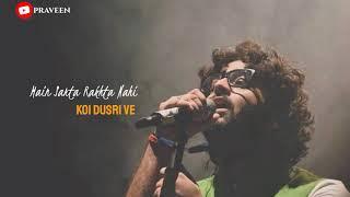 Ve Maahi Arijit Singh song (Kesari) WhatsApp Status Video