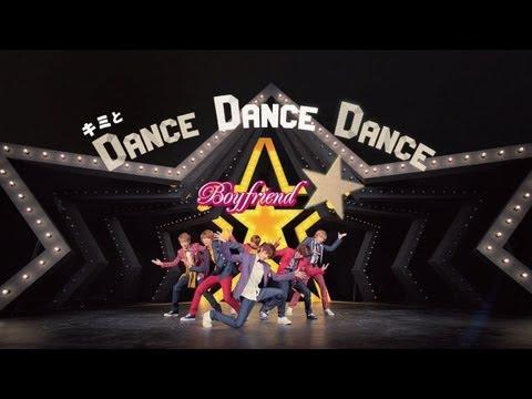 BOYFRIEND - Kimi to Dance Dance Dance