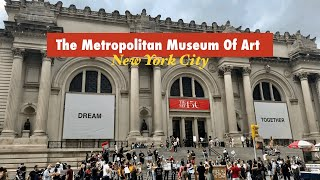 NYC Walk in The Metropolitan Museum Of Art | The Met's Reopening Day in Aug 2020