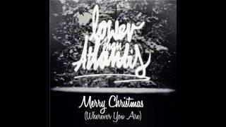 Lower Than Atlantis - Merry Christmas (Wherever You Are)