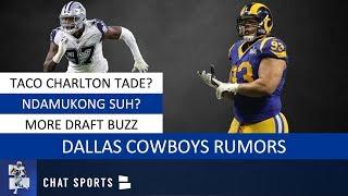 Dallas Cowboys Rumors On Ndamukong Suh, Trading Taco Charlton, NFL Draft Rumors & Ezekiel Elliott