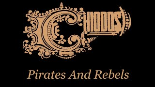 Chiodos - Pirates And Rebels (Single)