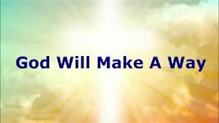 God Will Make A Way - Don Moen