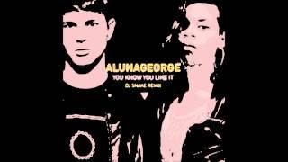 AlunaGeorge - You Know You Like It Dj Snake Remix