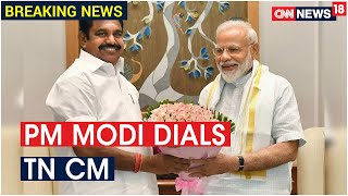 PM Modi Speaks ToTamil Nadu CM Palaniswami On COVID Prevention In State | CNN News18  IMAGES, GIF, ANIMATED GIF, WALLPAPER, STICKER FOR WHATSAPP & FACEBOOK
