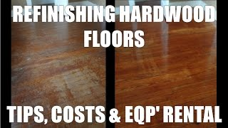 Refinishing Hardwood Floors  Costs And Home Depot Rentals
