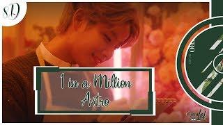 1 In A Million - ASTRO (아스트로)