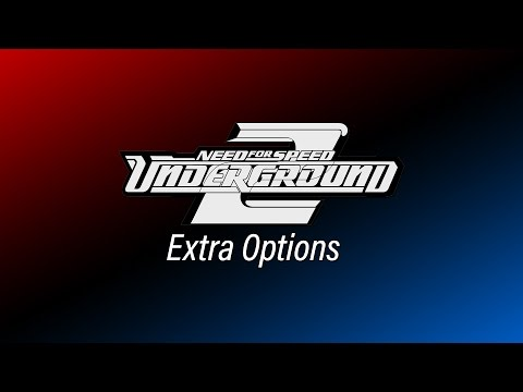 NFS Underground 2 - Extra Options - V2 [OFFICIAL RELEASE!] (v2.0.1.1337) Mp3