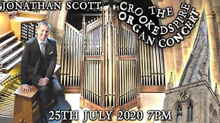 JONATHAN SCOTT - THE CROOKED SPIRE ORGAN CONCERT - CHESTERFIELD - SATURDAY 25TH JULY 7PM (UK TIME)