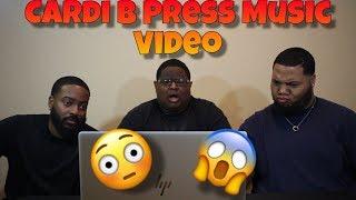 Cardi B   Press [Official Music Video] (REACTION) 💦😳