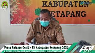 Press Release Covid -19 Kabupaten Ketapang (27 April 2020)