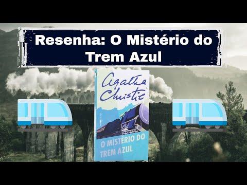 Mistério no Trem Azul - Agatha Christie   Resenha OsTrêsLivreteiros Ft. Guilherme Souza