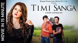 TIMI SANGA    Nepali Movie 2021/2078    Samragyee RL Shah   Aakash Shrestha   Najir Husen