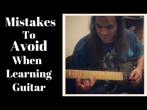 Mistakes To Avoid When Learning To Play The Guitar.