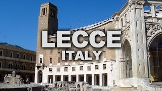 preview picture of video 'Lecce, a Baroque City in Southern Italy'
