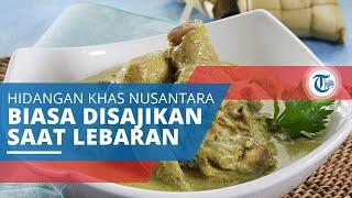 Sejarah dan Resep Opor Ayam, Hidangan Khas Nusantara yang Biasa Disajikan ketika Hari Raya Lebaran