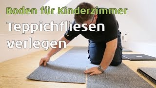 Teppichfliesen als Bodenbelag auf Holz oder Estrich - Untergründe verlegen