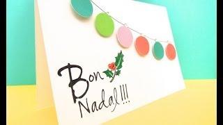 Cómo hacer una tarjeta navideña rápida y bonita. DN9- 2013