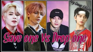 Save One Vs Drop One KPOP Game #3 •{Boy Group Edition}•
