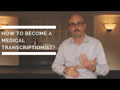 How to Become a Medical Transcriptionist? - YouTube