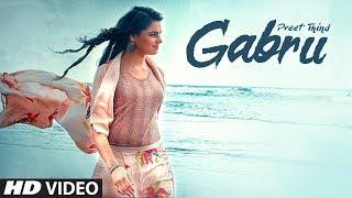 Gabru: Preet Thind (Official Song) | VRK | Latest Punjabi Songs 2017 | T-Series Apna Punjab
