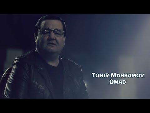 Tohir Mahkamov - Omad | Тохир Махкамов - Омад