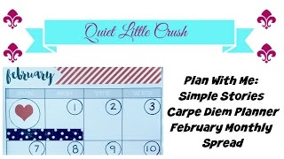 Plan With Me:  Simple Stories Carpe Diem Planner - February 2016 Monthly Spread