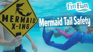 Mermaid Tail Safety   Fin Fun Mermaid Tails