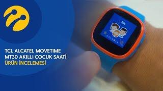 Turkcell'le İnceliyorum | TCL Alcatel Movetime MT30 Akıllı Çocuk Saati