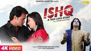 Ishq A True Love Story | Charan Singh Rathour | Sameer Khan Niazi | New Haryanvi Songs Haryanavi