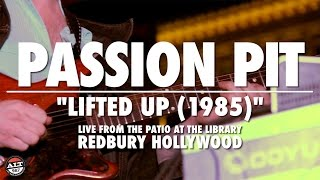 "Passion Pit ""Lifted Up (1985)"" Live Performance"