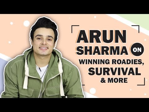 Arun Sharma On Winning Roadies Real Heroes