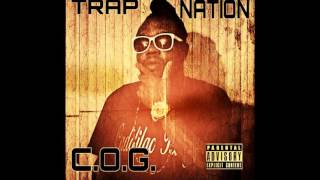 C.O.G. Official Trap Nation Mixtape Replacement