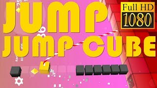 Jump Jump Cube : Bounce To The Sky Arcade Game Review 1080P Official Soulgit Games
