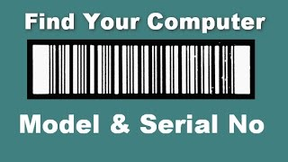 Find Your Computer Model & Serial Number in Windows 10/ 8.1/ 8/ 7 | 24 IT Tips