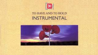 To Have And To Hold Instrumental - Depeche Mode