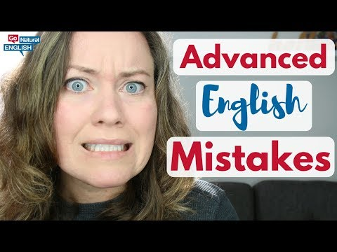 13 English Mistakes Even Advanced English Learners Make