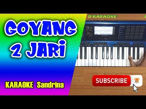 , title : 'GOYANG DUA JARI Karaoke Dangdut Koplo - Sandrina'