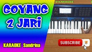 GOYANG DUA JARI Karaoke Dangdut Koplo - Sandrina