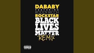 ROCKSTAR (BLM Remix)