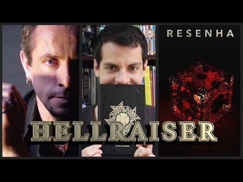 Hellraiser - Renascido do Inferno, de Clive Barker {LIVRO + FILME} | Alberto Nascente