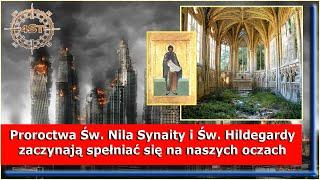 Proroctwa Św. Nila Synaity i Św. Hildegardy zaczynają spełniać się na naszych oczach