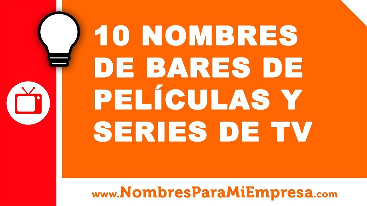 10 nombres de bares de películas y series de TV - www.nombresparamiempresa.com